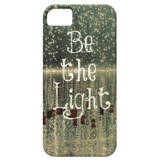 Inspirational Quote: Be the Light iPhone SE/5/5s Case