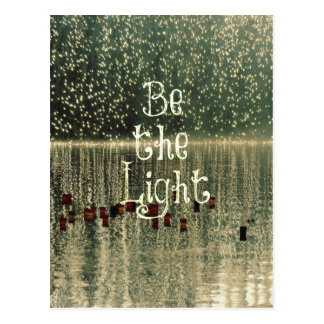 Inspirational Quote: Be the Light Postcard