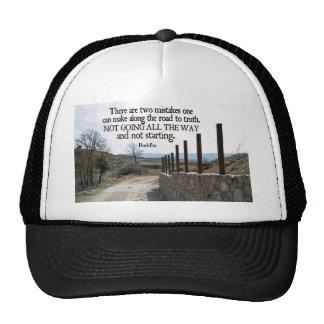 Inspirational Quote -- Buddha Trucker Hat
