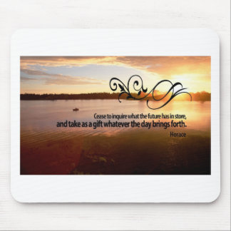 Inspirational Quote by Ancient Rome Poet -- Horace Mouse Pad