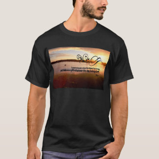 Inspirational Quote by Ancient Rome Poet -- Horace T-Shirt