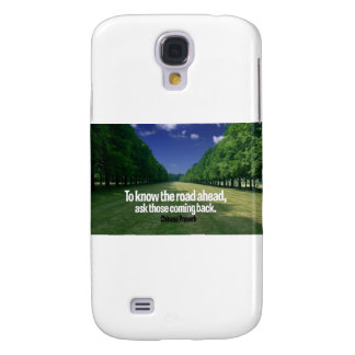 Inspirational Quote -- Chinese Proverb Samsung Galaxy S4 Case