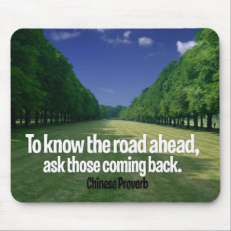 Inspirational Quote -- Chinese Proverb Mouse Pad
