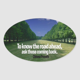 Inspirational Quote -- Chinese Proverb Oval Sticker