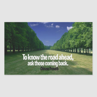 Inspirational Quote -- Chinese Proverb Rectangular Sticker