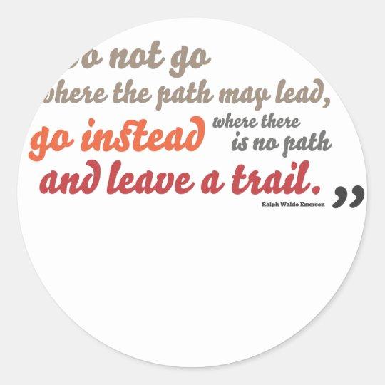 Inspirational quote classic round sticker