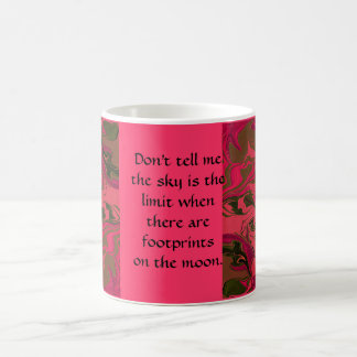 inspirational quote classic white coffee mug