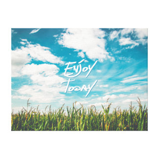 "Inspirational Quote ""Enjoy Today"" Green Field Blue Canvas Print"