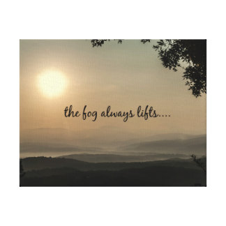 Inspirational Quote: Fog Always Lifts Canvas Print