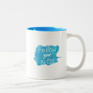 Inspirational Quote: Follow Your Bliss Mug