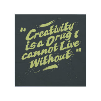 Inspirational Quote For Life Creativity Wood Wall Decor