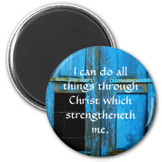 Inspirational Quote from  Bible - Philippians 4:13 2 Inch Round Magnet
