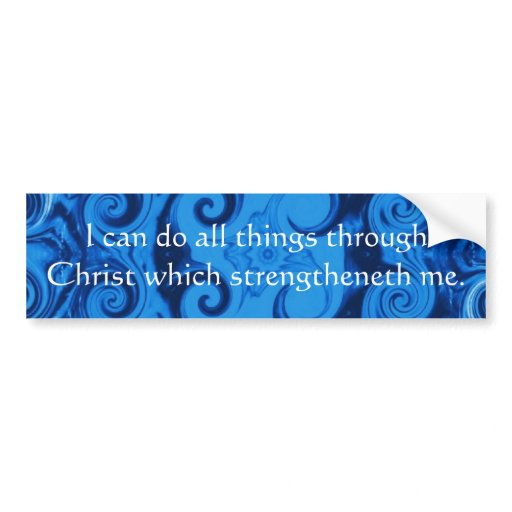 inspirational quote from bible philippians 4 13 bumper