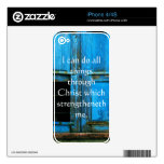 Inspirational Quote from  Bible - Philippians 4:13 Skins For The iPhone 4