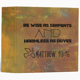 Inspirational Quote From Matthew 10:16 Binder