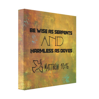 Inspirational Quote From Matthew 10:16 Canvas Print