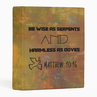 Inspirational Quote From Matthew 10:16 Mini Binder