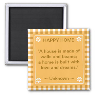 Inspirational Quote - Happy Home 2 Inch Square Magnet