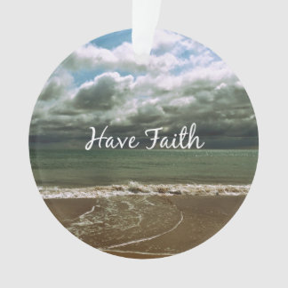 Inspirational Quote: Have Faith