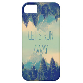 Inspirational quote iPhone 5 case Let's run away