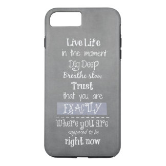 Inspirational Quote iPhone 7 Plus Case