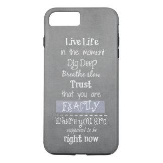 Inspirational Quote iPhone 8 Plus/7 Plus Case