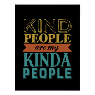 Inspirational Quote Kindness and Being Kind Poster