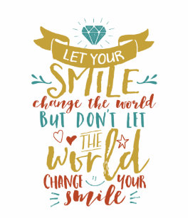 Let Your Smile Change World Gifts On Zazzle
