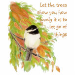 Inspirational Quote Letting Go Autumn Tree Bird Cutout