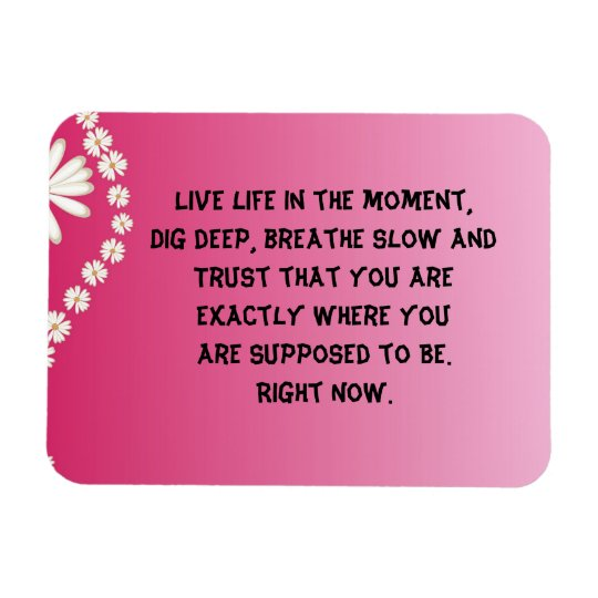 Inspirational Quote Magnet Zazzle Com