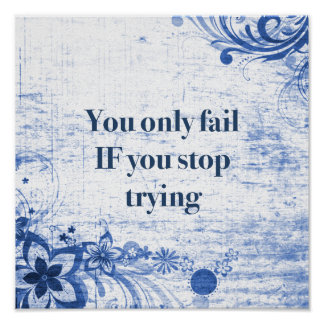 Inspirational Quote | Motivational Don't Give Up Poster