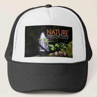 Inspirational Quote -- Nature Trucker Hat