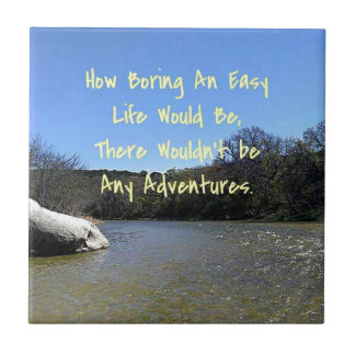 Inspirational Quote On Bending River Landscape Tile
