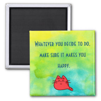 Inspirational Quote on Happiness 2 Inch Square Magnet