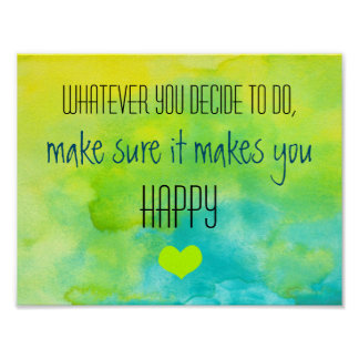 Inspirational Quote on Happiness Poster