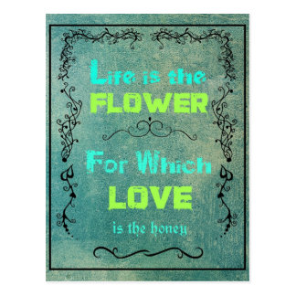 Inspirational Quote on Life and Love Postcard