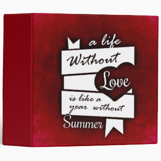 Inspirational Quote on Love on a Red Background 3 Ring Binders