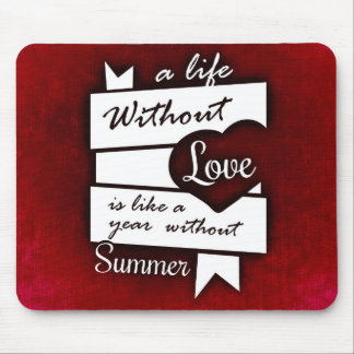 Inspirational Quote on Love on a Red Background Mouse Pad