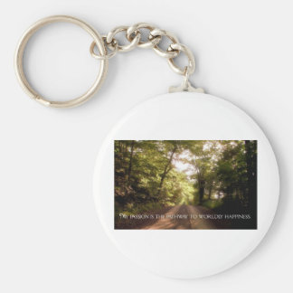 Inspirational Quote -- Passion Keychain