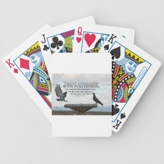 Inspirational Quote -- Politeness Bicycle Playing Cards