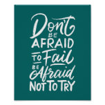 """Inspirational Quote Poster """"Don't be afraid"""""""
