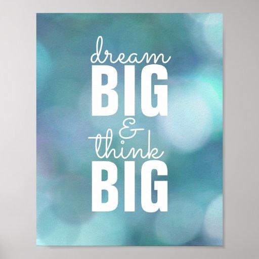 inspirational quote poster dream big think big zazzle