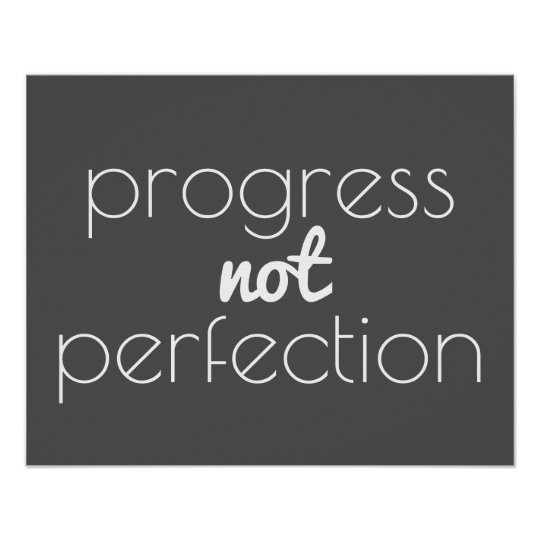 inspirational quote poster progress not perfection