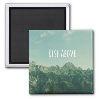 Inspirational Quote: Rise Above Magnet