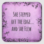 Inspirational Quote: She Stepped off the Edge and Square Sticker