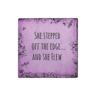 Inspirational Quote: She Stepped off the Edge and Stone Magnet