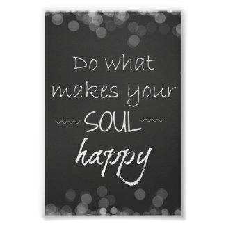 Inspirational Quote: Soul Happy Poster