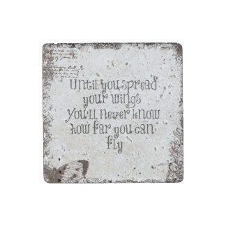 Inspirational Quote: Spread your wings and fly Stone Magnet