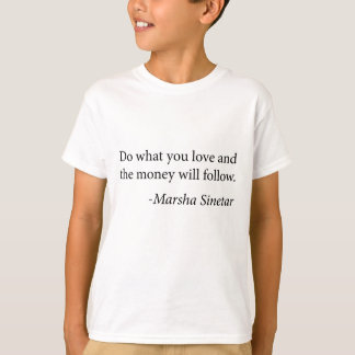 Inspirational Quote T-Shirt