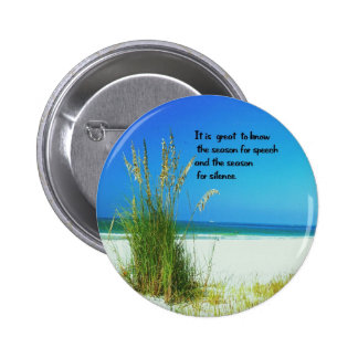Inspirational Quote The sounds of Silence Pinback Button